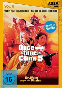 Once upon a time in China 5 - Dr. Wong gegen die Piraten