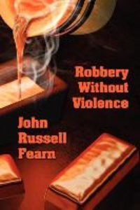 Robbery Without Violence