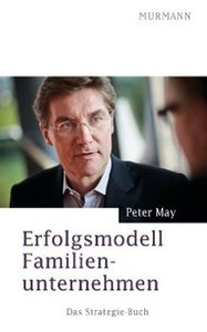 May, P: Erfolgsmodell Familienunternehmen