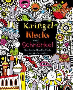 Kringel, Klecks und Schnörkel - Das bunte Doodle-Buch zum Weiter
