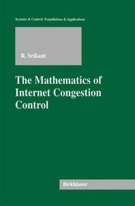 The Mathematics of Internet Congestion Control