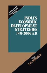 India's Economic Development Strategies 1951-2000 A.D.