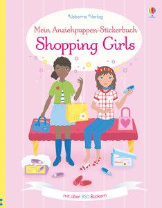 Mein Anziehpuppen-Stickerbuch: Shopping Girls