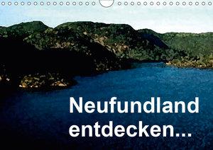 Neufundland entdecken (Wandkalender 2019 DIN A4 quer)