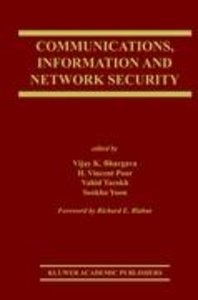 Communications, Information and Network Security