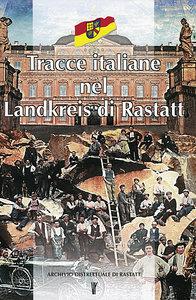 Tracce italiane nel Landkreis di Rastatt