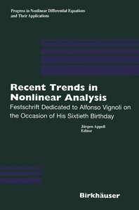 Recent Trends in Nonlinear Analysis