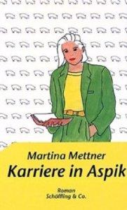 Mettner, M: Karriere in Aspik