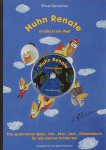Huhn Renate entdeckt die Welt