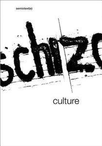 Schizo-Culture