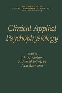 Clinical Applied Psychophysiology