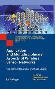Application and Multidisciplinary Aspects of Wireless Sensor Net