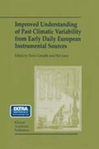 Improved Understanding of Past Climatic Variability from Early D