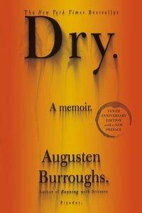 Dry. 10th Anniversary Edition