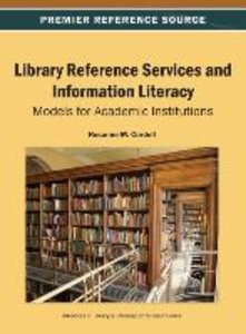 Library Reference Services and Information Literacy: Models for
