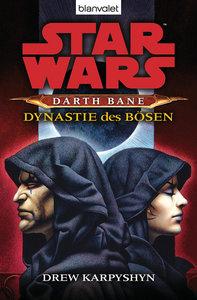 Star Wars (TM) Darth Bane 3. Dynastie des Bösen