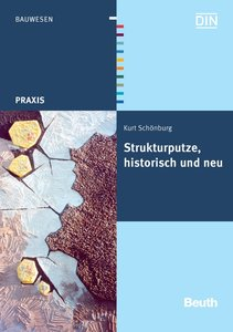 Strukturputze, historisch und neu