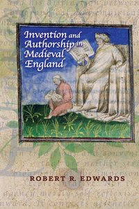 Invention and Authorship in Medieval England