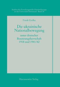 Die ukrainische Nationalbewegung unter deutscher Besatzungsherrs