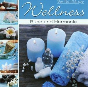Wellmessmusik Ruhe und Harmonie
