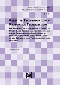 Rezeptive Textproduktion - Produktive Textrezeption