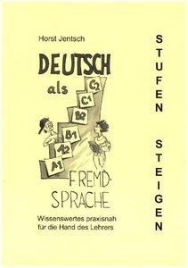 Deutsch als Fremdsprache - Stufen steigen