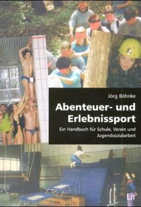 Abenteuer- und Erlebnissport