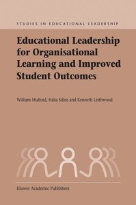 Educational Leadership for Organisational Learning and Improved