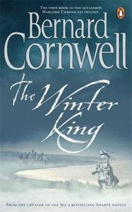 The Winter King. The Warlord Chronicles, 1