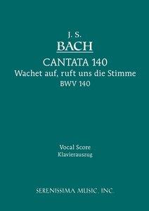 Cantata No. 140: Wachet Auf, Ruft Uns Die Stimme, Bwv 140 - Voca