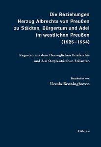 Die Beziehungen Herzog Albrechts von Preußen zu Städten, Bürgert