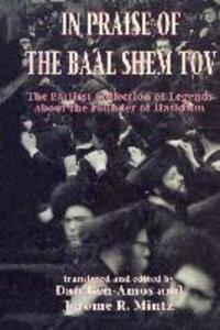 In Praise of Baal Shem Tov (Shivhei Ha-Besht