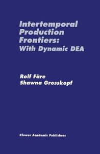 Intertemporal Production Frontiers: With Dynamic DEA