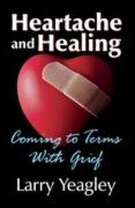 Heartache and Healing