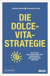 Die Dolce-Vita-Strategie