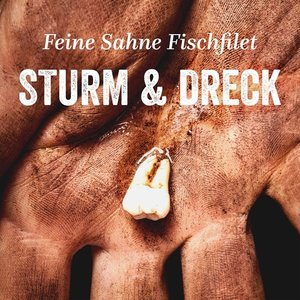 Sturm & Dreck (+Booklet/Download)