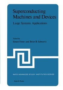 Superconducting Machines and Devices