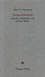 Hirschman, A: Tischgemeinschaft