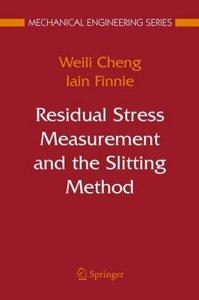 Residual Stress Measurement and the Slitting Method
