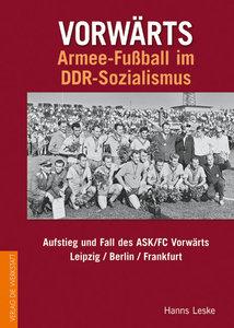 Vorwärts - Armeefußball im DDR-Sozialismus