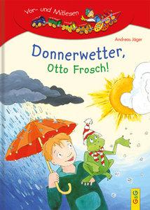 Donnerwetter, Otto Frosch!