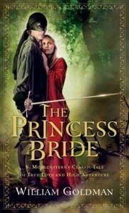The Princess Bride: S. Morgenstern\'s Classic Tale of True Love