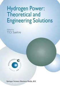 Hydrogen Power: Theoretical and Engineering Solutions