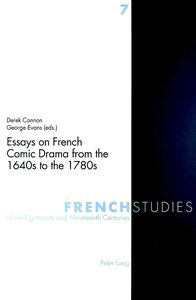 Essays on French Comic Drama from the 1640s to the 1780s