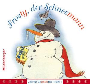 Frosty, der Schneemann