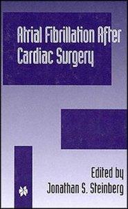 Atrial Fibrillation after Cardiac Surgery