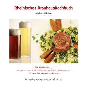 Wittwer, J: Rheinisches Brauhauskochbuch