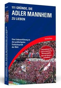 111 Gründe, die Adler Mannheim zu lieben