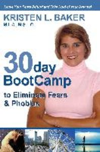 30day BootCamp to Eliminate Fears & Phobias