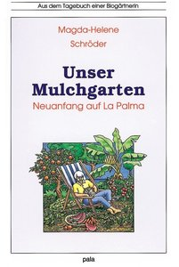 Unser Mulchgarten